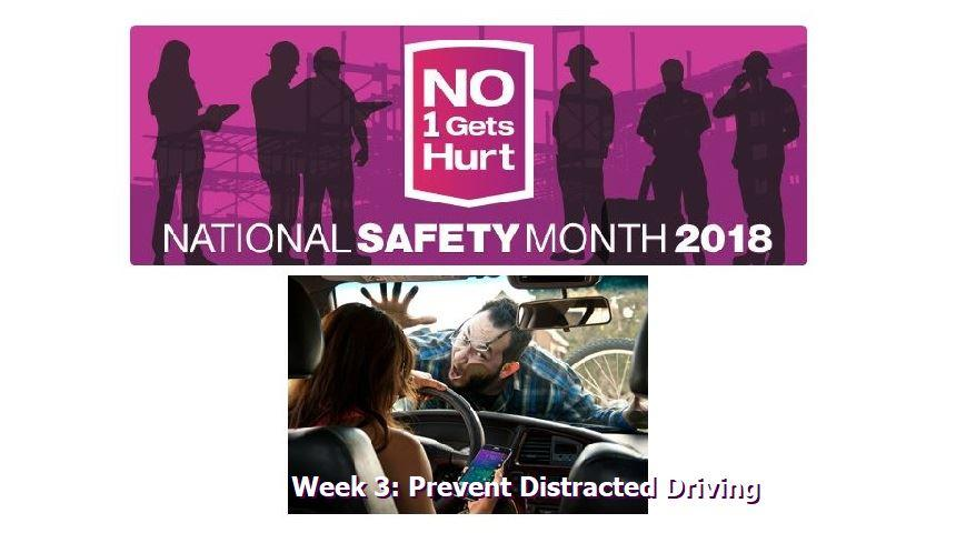 National Safety Council Safety Month, Week 3: Distracted Driving