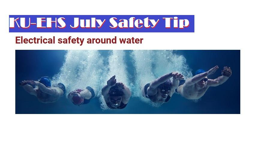 KU-EHS July Safety Tip: Electrical Safety Around Water